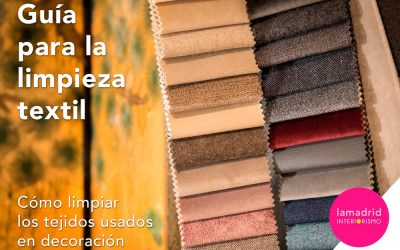 Guía para la limpieza textil. Cómo limpiar los tejidos usados en decoración.