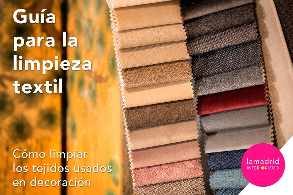 Guía para limpieza textil. Cómo limpiar los tejidos usados en decoración.